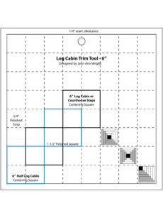 "Log Cabin Trim Tool 6"" by Jean Ann Wright"